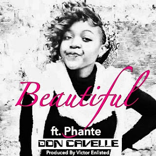 [feature]Don Cavelle - Beautiful (Feat. Phante)