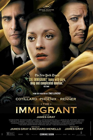 Download The Immigrant (2013) 850MB Full Hindi Dual Audio Movie Download 720p Bluray Free Watch Online Full Movie Download Worldfree4u 9xmovies
