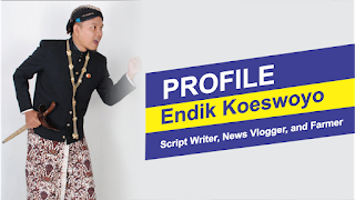 Video Profile Endik Koeswoyo - Freelance Writer