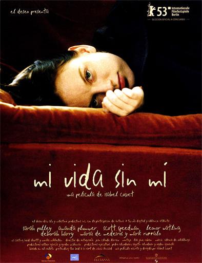 Ver Mi vida sin mí (2003) Online