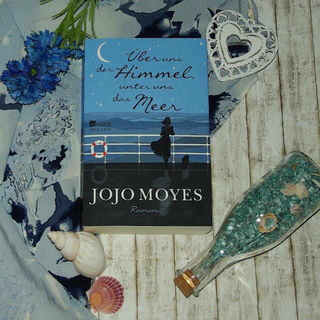 [Books] Jojo Moyes - Über uns der Himmel, unter uns das Meer
