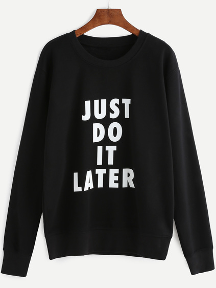 just do it later sudadera sweatshirt