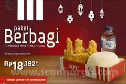 Harga Promo KFC Paket Berbagi Selama Ramadhan