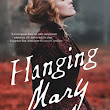 Book Review: Hanging Mary