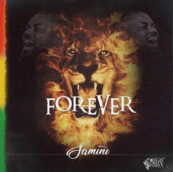 Samini – Forever (Prod. by Brainy Beatz)-Promohitz
