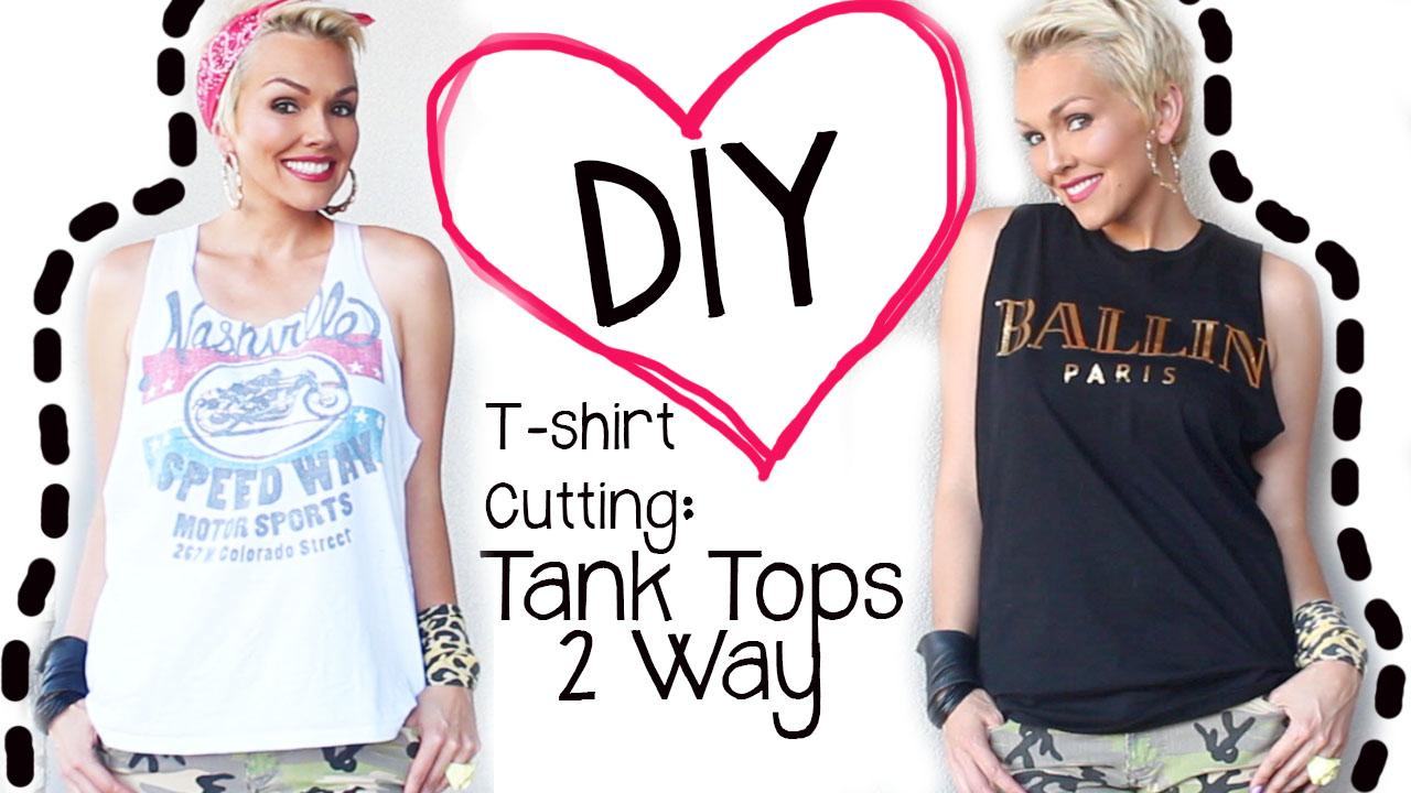 Kandeej Com Diy T Shirt Cutting T Shirts To Cute Tank Tops