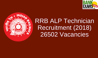 RRB ALP Technician Recruitment 2018-26502 Vacancies