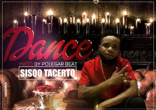 Sisqo Tacerto  - Dance (Prod. Polegar Beat) [2o18]
