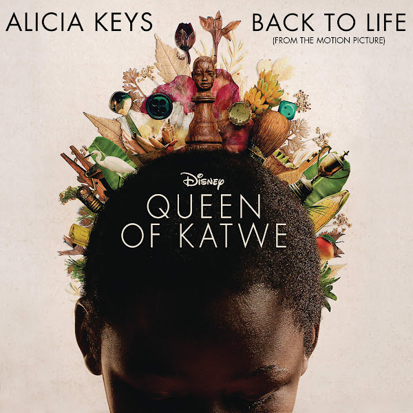 Alicia Keys - Back To Life (from the Motion Picture 'Queen of Katwe') - Single Cover
