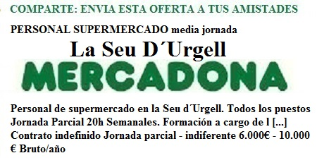 La Seu D´Urgell, Lleida, Lanzadera de Empleo Virtual. Oferta Mercadona