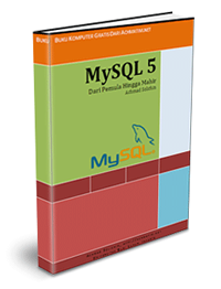 Download Kumpulan Modul Ebook Tutorial Belajar MySQL 5  Bahasa Indonesia Terlengkap Terbaru, Download Ebook MySQL bahasa Indonesia, Download Ebook MySQL lengkap, Download Modul MySQL, Ebook pemrograman, Download Ebook.