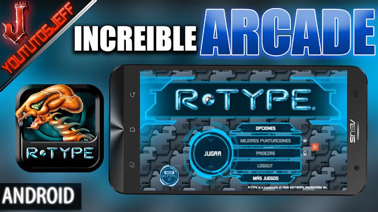 Increible juego arcade clasico R-TYPE Android