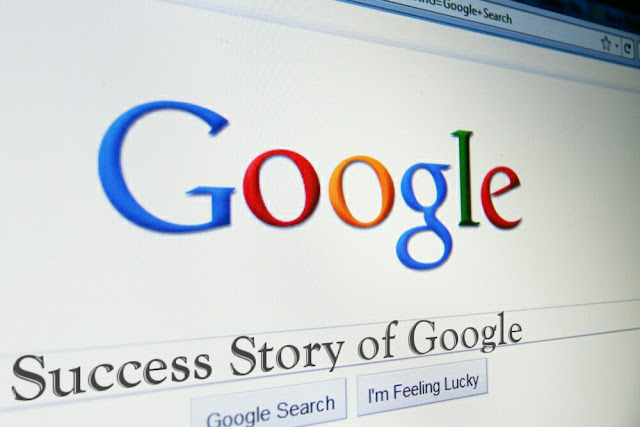 Google Success: Facts About The Journey