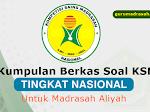 Unduh Kumpulan Soal KSM MA Tingkat Nasional Semua Mata Pelajaran