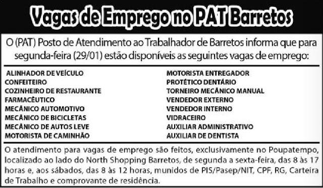 VAGAS DE EMPREGO DO PAT BARRETOS-SP  PARA 29/01/2018 (SEGUNDA-FEIRA)