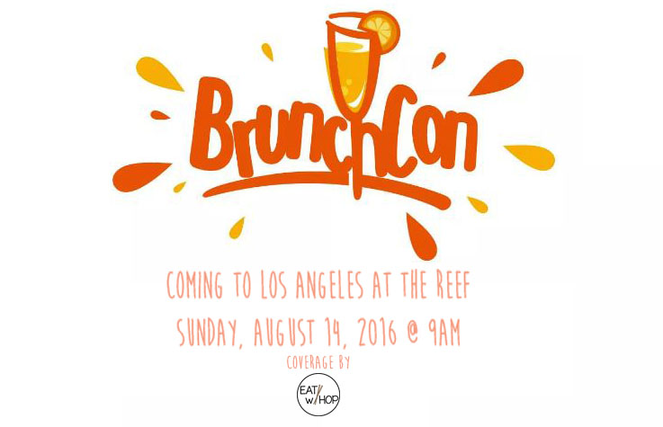 LOVE BRUNCH? JOIN OTHER BRUNCH LOVERS AT BRUNCHCON FOR ALL THINGS BRUNCH THIS AUGUST 14!