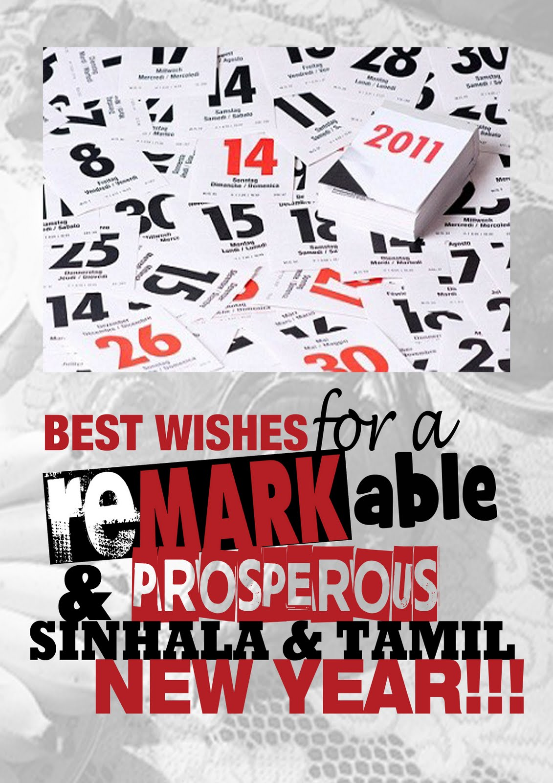 Remarkable And Prosperous Sinhala And Tamil New Year