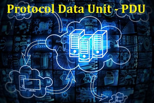 Protocol Data Unit - PDU