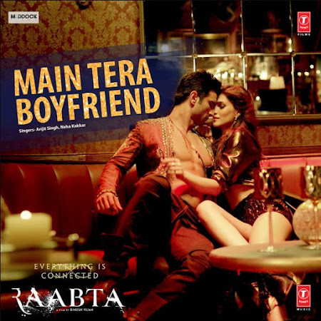 Main Tera Boyfriend - Raabta (2017)