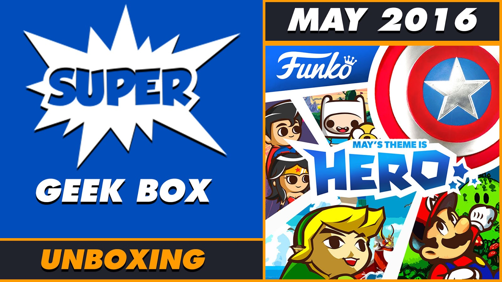 Unboxing Super Geek Box Hero May 2016