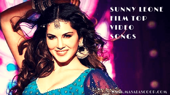 Sunny Leone Film Video Songs.  Sunny Leone may be fairly new in the film industry in comparison to her contemporaries but beauty queen Sunny Leone has definitely carved her very own niche in the showbiz world. Take a look at some of the top sizzling songs of Sunny Leone.
