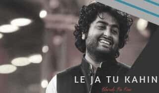 Arijit Singh songs | LE JA TU KAHIN song Lyrics