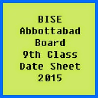 9th Class Date Sheet 2017 BISE Abbottabad Board