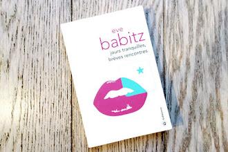 Lundi Librairie : Jours tranquilles, brèves rencontres - Eve Babitz