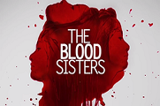 The Blood Sisters - 02 April 2018