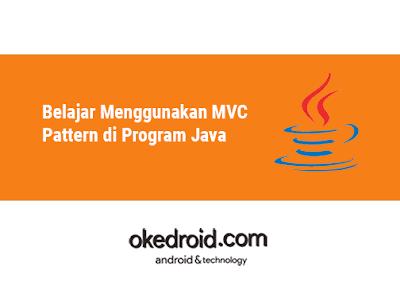 Contoh Belajar Menggunakan Konsep MVC Pattern Program Java