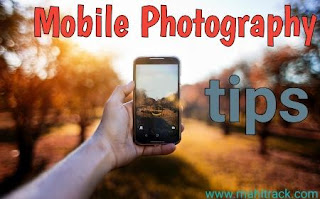 Mobile photography, photography, smartphone, mobile camera