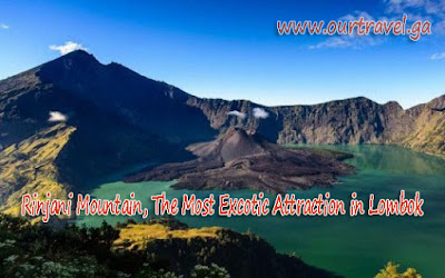 Rinjani Mountain, The Most Excotic Attraction in Lombok