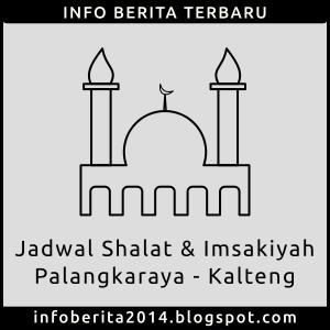 Jadwal Shalat dan Imsakiyah Palangkaraya