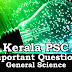 Kerala PSC - Important and Repeated General Science Questions - 06