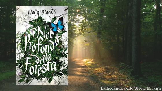 RECENSIONE | Nel profondo della foresta di Holly Black