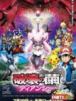 Pokemon Movie 17: Sự Hủy Di�?t Từ Chiếc Kén Và Diancie