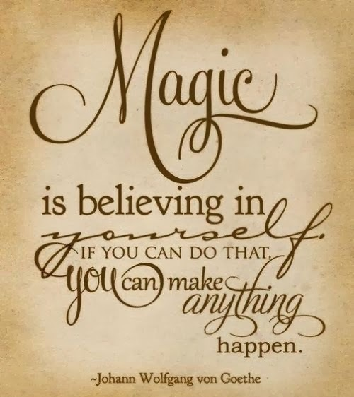 magic is believing in yourself - Inspirational Positive Quotes with Images
