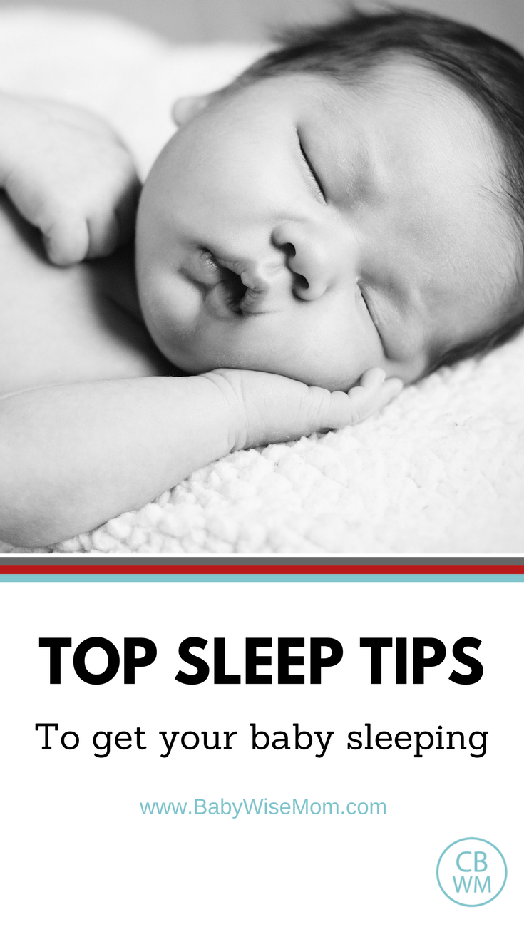 Top Sleep Tips to Get Your Baby Sleeping | baby sleep | #babysleep