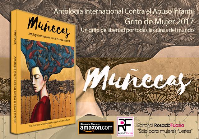 http://editorialrosadofucsia.blogspot.com/2017/07/munecas-antologia-contra-el-abuso.html