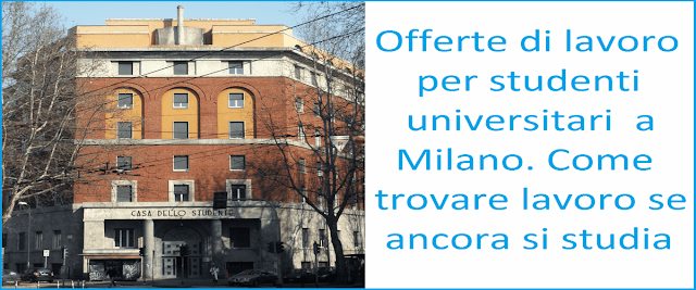offerte-lavoro-studenti-universitari-milano