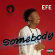 Fresh Music - Efe - Somebody_(Prod.- Duktor Sett)