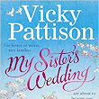 BOOK REVIEW: My Sister's Wedding by Vicky Pattison