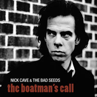 Worst to Best: Nick Cave and the Bad Seeds: 05. The Boatman's Call