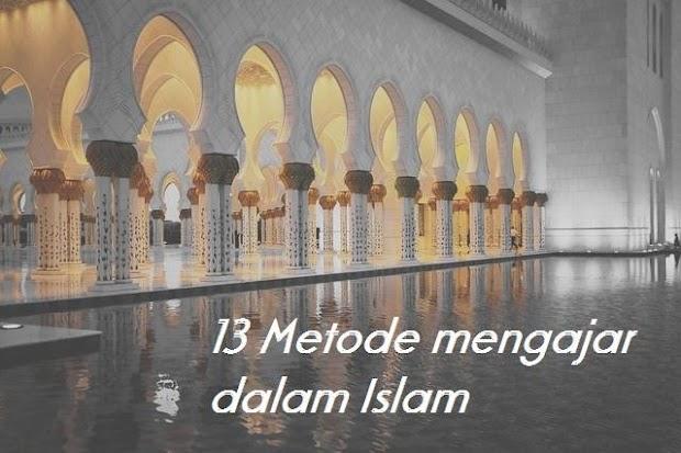 Macam Macam Metode Pembelajaran Dalam Islam