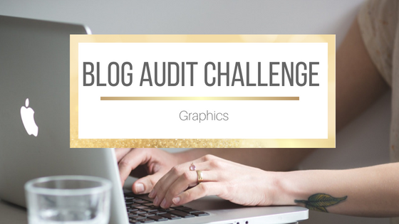 Blog Audit Challenge: Graphics #BookBlogging #Blogging