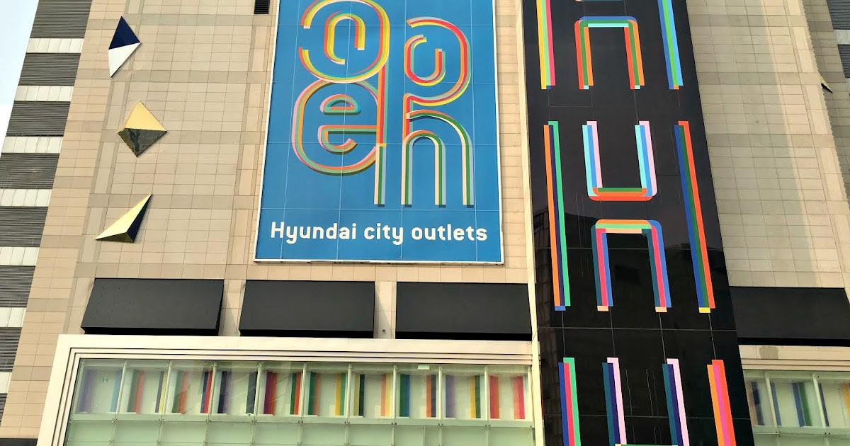 The Rebel Sweetheart.: Seoul Searching | Hyundai City Outlets.
