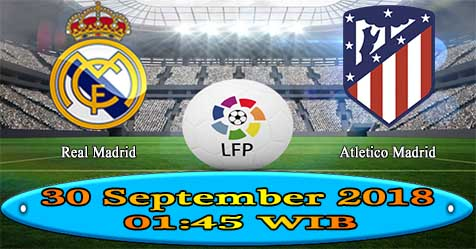 Prediksi Bola855 Real Madrid vs Atletico Madrid 30 September 2018