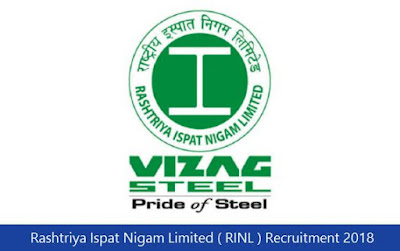 Rashtriya Ispat Nigam Limited ( RINL ) Recruitment 2018