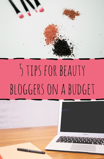 blogging tips for beauty bloggers on a budget