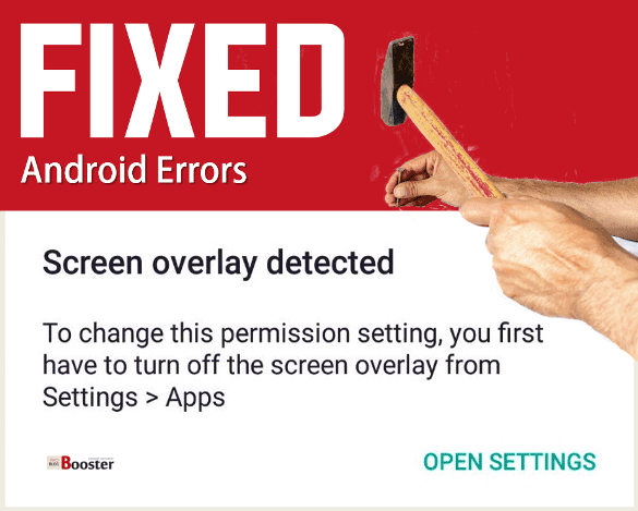 Fix Screen Overlay Detected